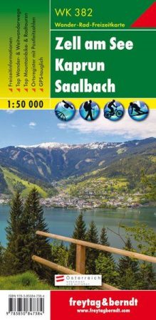 Zell am See – Kaprun – Saalbach turistatérkép - f&b WK 382