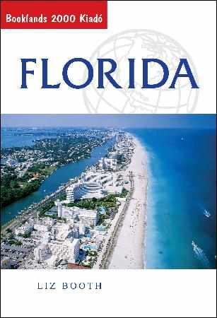 Florida útikönyv - Booklands 2000