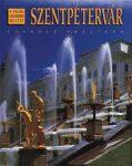 Szentpétervár - A világ legszebb helyei