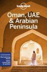 Oman, UAE & Arabian Peninsula - Lonely Planet