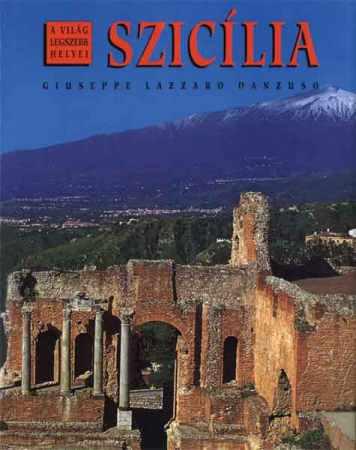 Szicília - A világ legszebb helyei