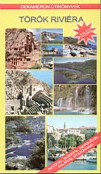Török Riviéra útikönyv - Dekameron