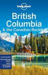 British Columbia & Canadian Rockies - Lonely Planet