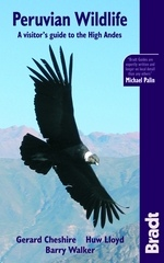 Peruvian Wildlife: A Visitor's Guide to the High Andes - Bradt