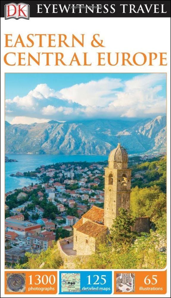 Eastern and Central Europe Eyewitness Travel Guide