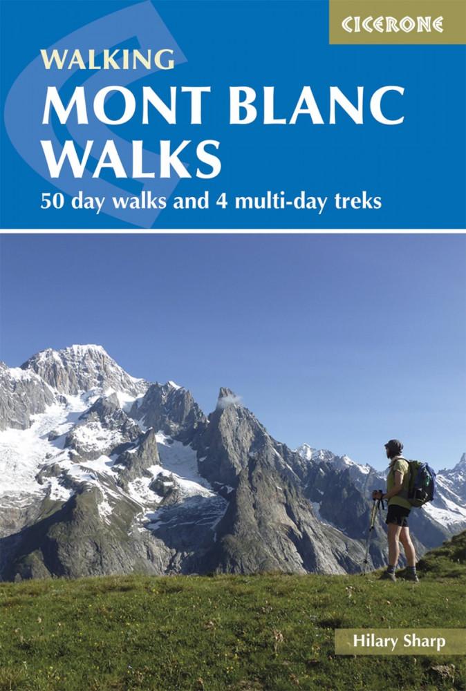 Mont Blanc Walks  - Cicerone Press