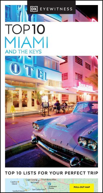 Miami & the Keys Top 10
