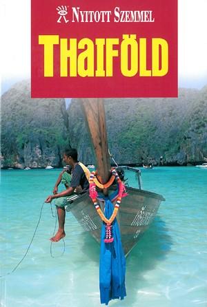 Thaiföld útikönyv - Nyitott Szemmel