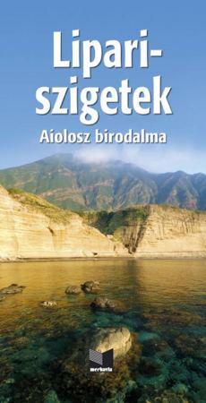 Lipari-szigetek (Aiolosz birodalma) útikönyv
