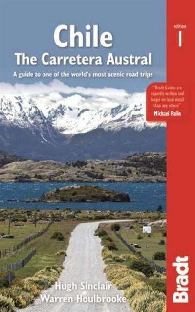 Chile: Carretera Austral - Bradt