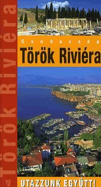 Török Riviéra - Utazzunk együtt!
