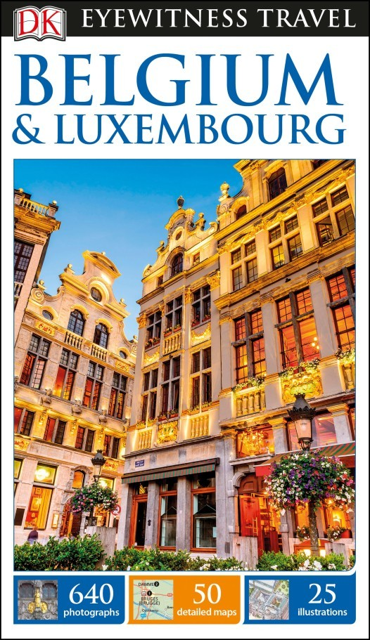 Belgium & Luxembourg Eyewitness Travel Guide