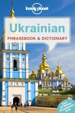 Ukrainian Phrasebook - Lonely Planet