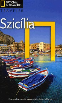 Szicília útikönyv - Nat. Geo. Traveler
