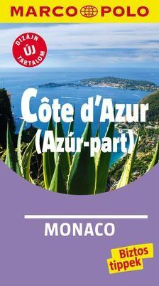 Cote d'Azur (Azúr.part) útikönyv - Marco Polo