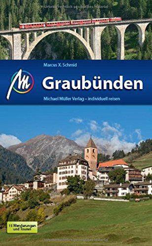 Graubünden Reisebücher - MM