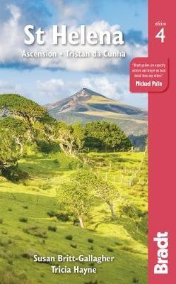 St Helena: Ascension and Tristan Da Cunha - Bradt