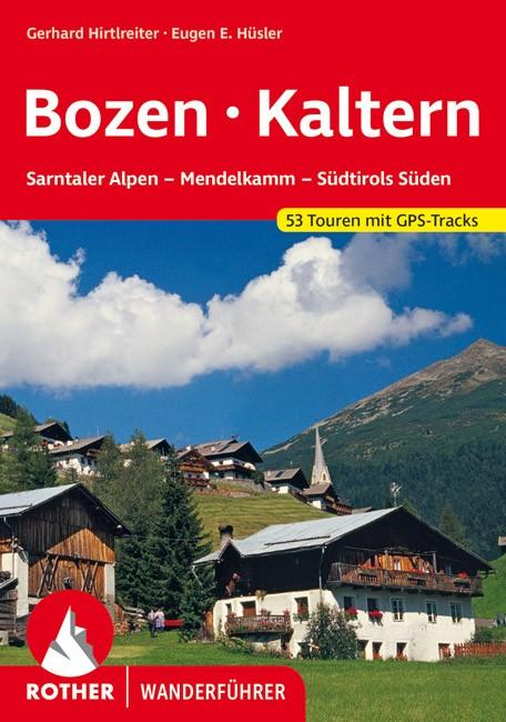 Bozen – Kaltern (53 Touren zwischen Penser Joch und Brixen, Eppan und Salurn) - RO 4444