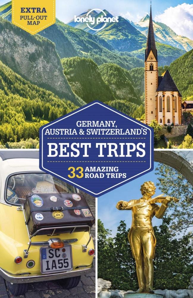 Germany, Austria & Switzerland's Best Trips - Lonely Planet