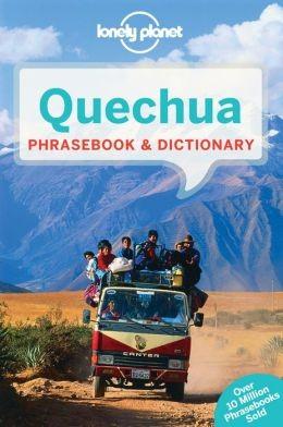 Quechua Phrasebook - Lonely Planet