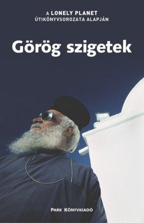 Görög szigetek útikönyv - Lonely Planet