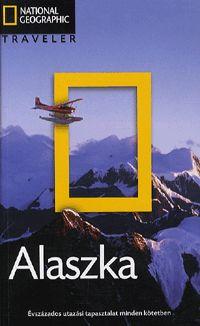 Alaszka útikönyv - Nat. Geo. Traveler