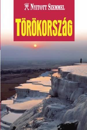 Törökország - Nyitott Szemmel