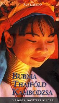 Burma (Mianmar), Thaiföld, Kambodzsa - Alexandra