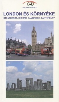 London és környéke - Magyar szemmel