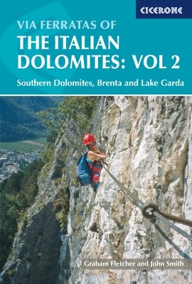 Via Ferratas of Italian Dolomites: Vol 2 - Southern Dolomites - Cicerone Press