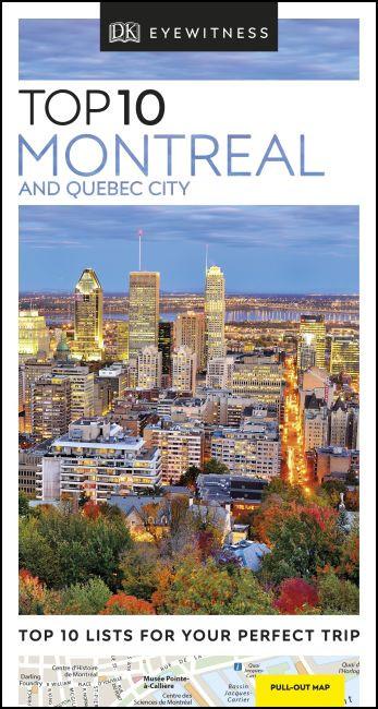 Montreal & Quebec City Top 10