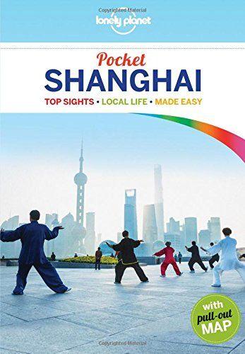 Shanghai Pocket - Lonely Planet