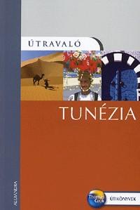 Tunézia útikönyv - Útravaló