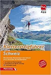 Klettersteigführer - Dolomiten - Südtirol - Gardasee - Alpinverlag