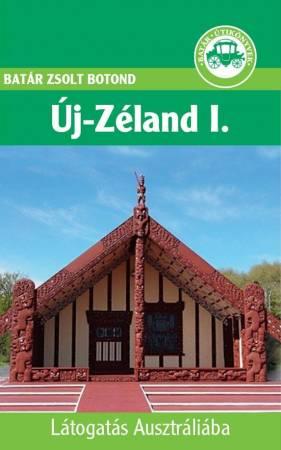 Új-Zéland útikönyv - Batár útikönyvek