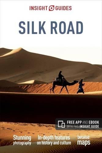 The Silk Road Insight Guide