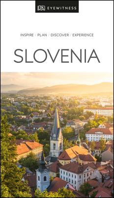 Slovenia Eyewitness Travel Guide