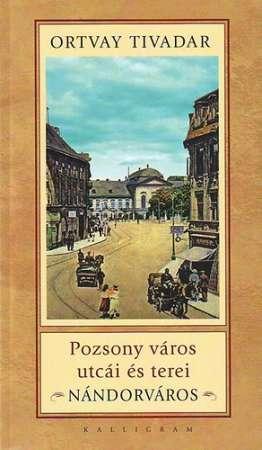 Pozsony város utcái és terei - Nádorváros