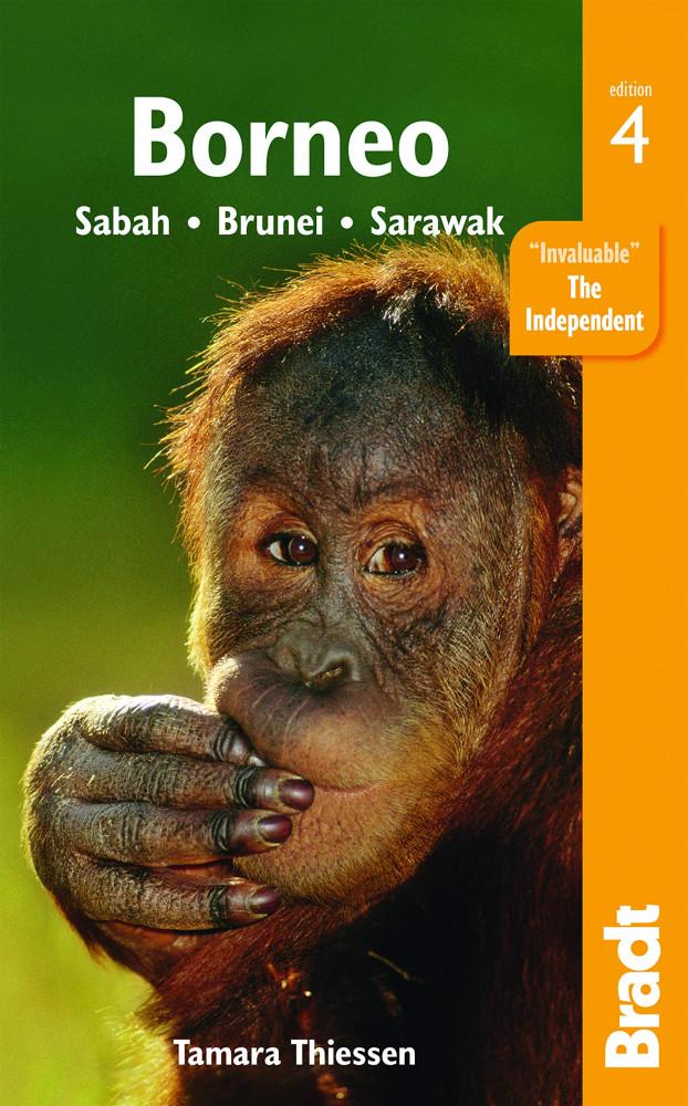Borneo: Sabah, Sarawak, Brunei - Bradt