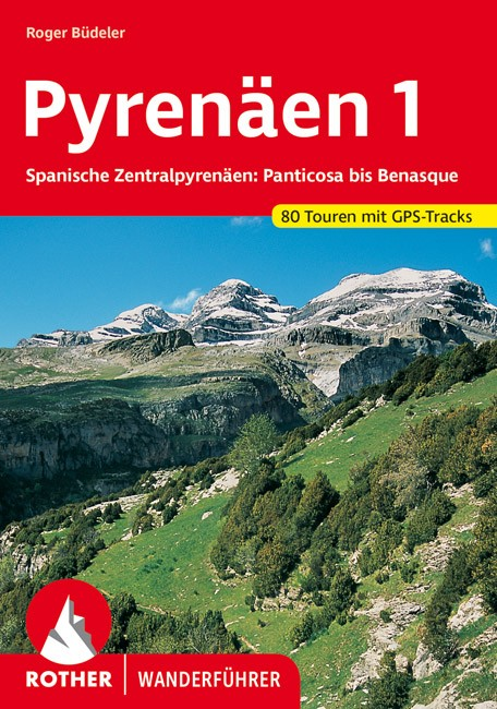 Pyrenäen 1. - Spanische Zentralpyrenäen: Panticosa bis Benasque - RO 4003
