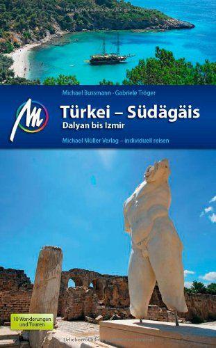 Türkei - Südägäis (Dalyan bis Izmir) Reisebücher - MM
