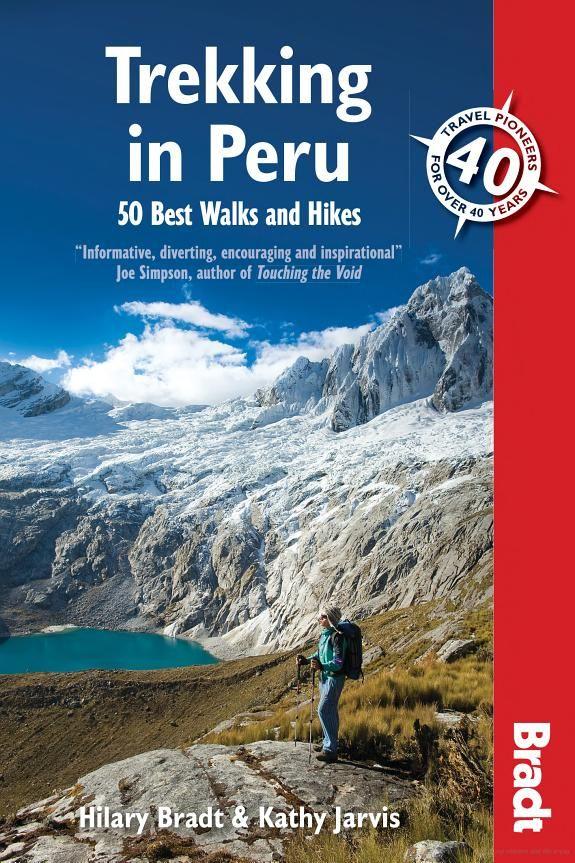Trekking in Peru (50 Best Walks and Hikes) - Bradt