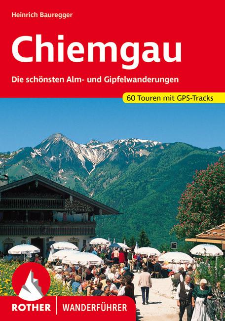 Chiemgau (Die schönsten Alm- und Gipfelwanderungen) - RO 4109