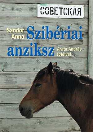 Szibériai anziksz - Kossuth Kiadó