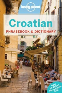 Croatian Phrasebook - Lonely Planet