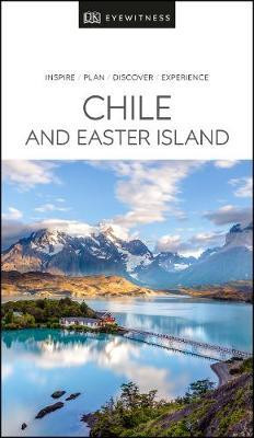Chile & Easter Island Eyewitness Travel Guide