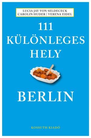 Image of 111 különleges hely - Berlin