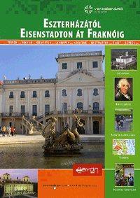 Esterházától Eisenstadton át Fraknóig