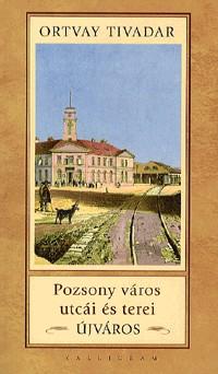 Pozsony város utcái és terei - Újváros