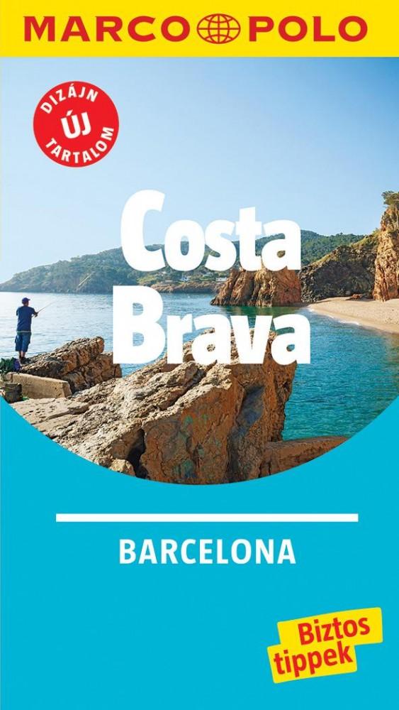 Costa Brava - Barcelona útikönyv - Marco Polo